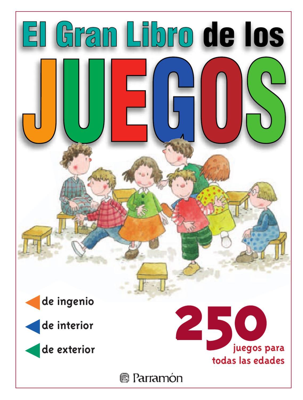 Juegos - El gran libro de los juegos by Jose Carlos
