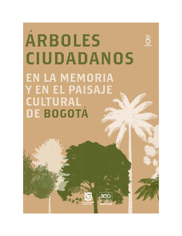 Rboles ciudadanos by instituto distrital patrimonio for Arboles nativos de colombia jardin botanico