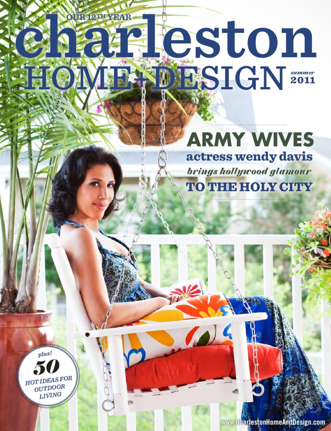 Charleston Home Design Magazine Summer 2011 By