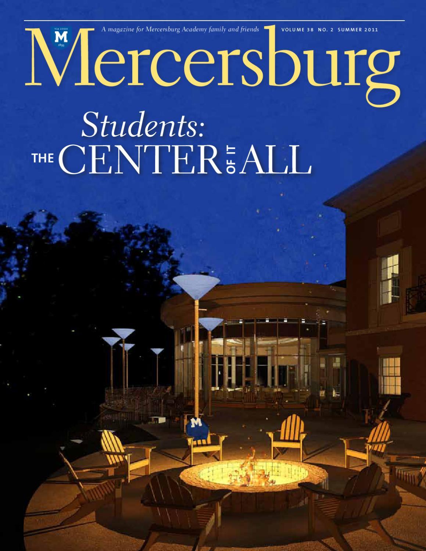 Mercersburg Magazine Summer 2011 By Mercersburg Academy