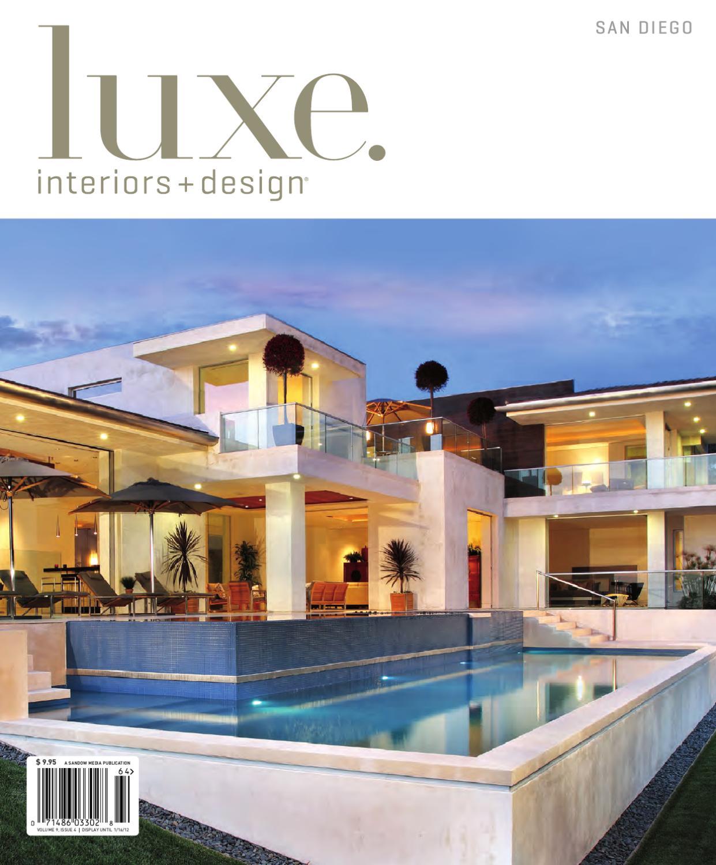 Luxe interiors design san diego 17 by sandow media issuu for Interior designer san diego ca