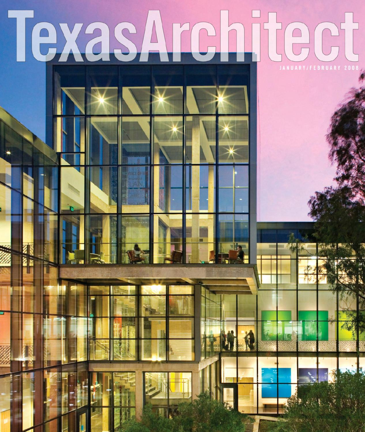 Texas Architect Jan Feb 2008 Design For Education By