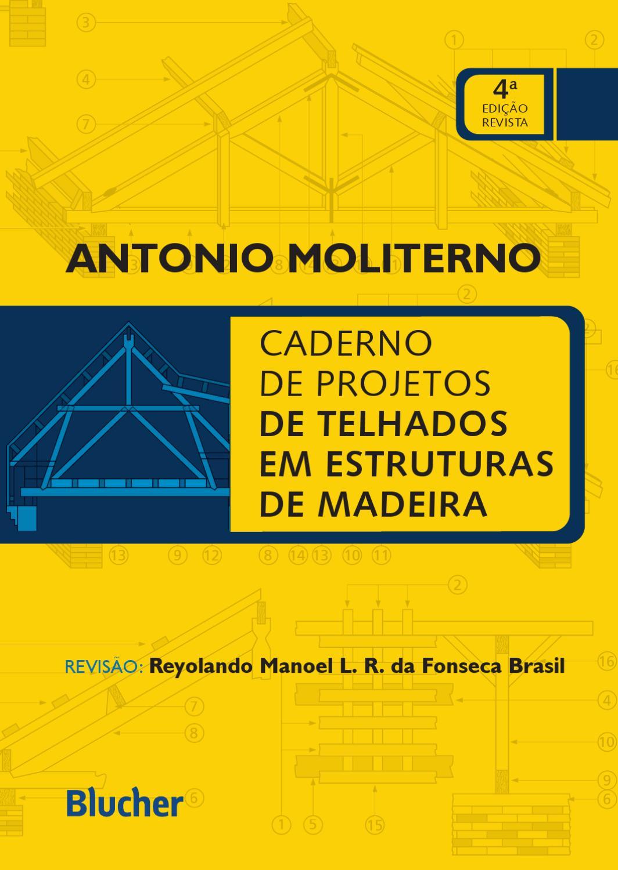 Caderno de Projetos de Telhados em Estruturas de Madeira 4ª  #0285BA 1064x1500