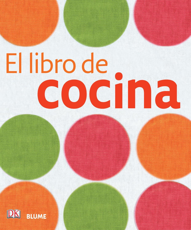 El libro de la cocina by cristina rodriguez issuu for Tecnicas basicas de cocina libro