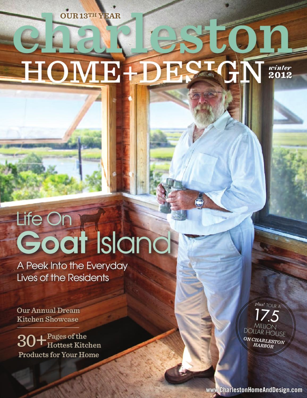 Charleston home design magazine winter 2012 by - Charleston home and design magazine ...