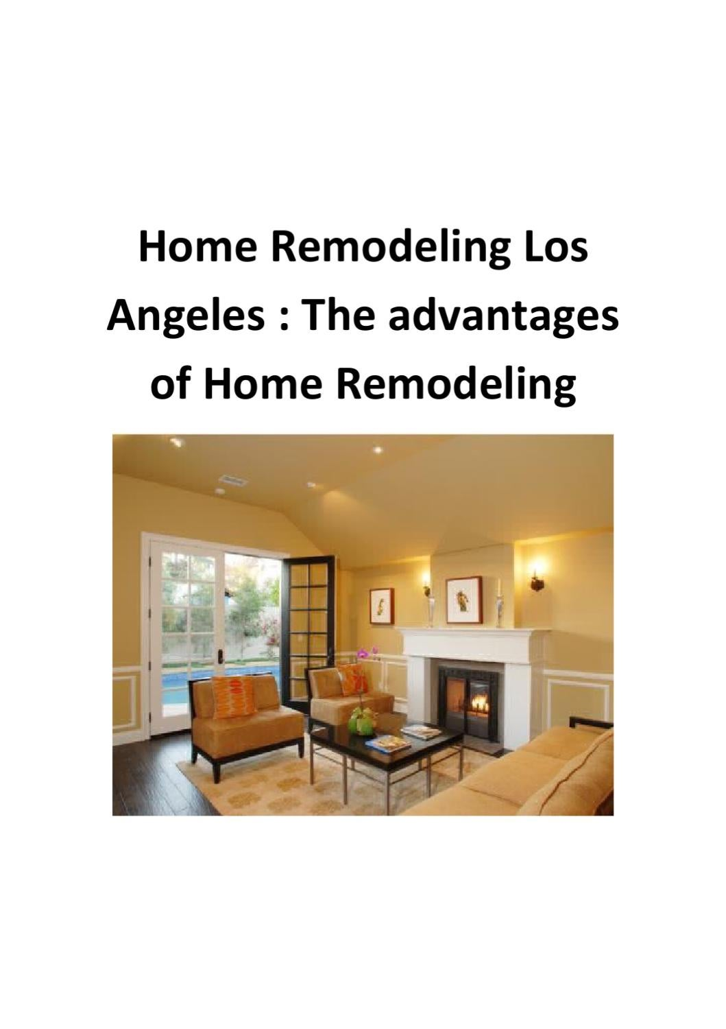 home remodeling los angeles the advantages of home