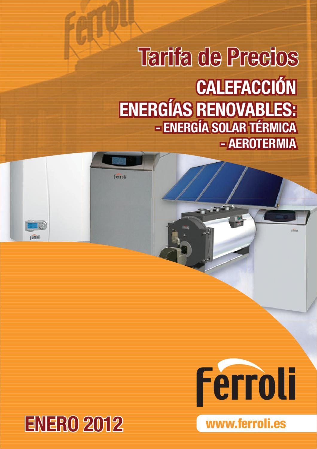 Tarifa calefacci n ferroli enero 2012 by fanair s l issuu for Tarifa roca calefaccion