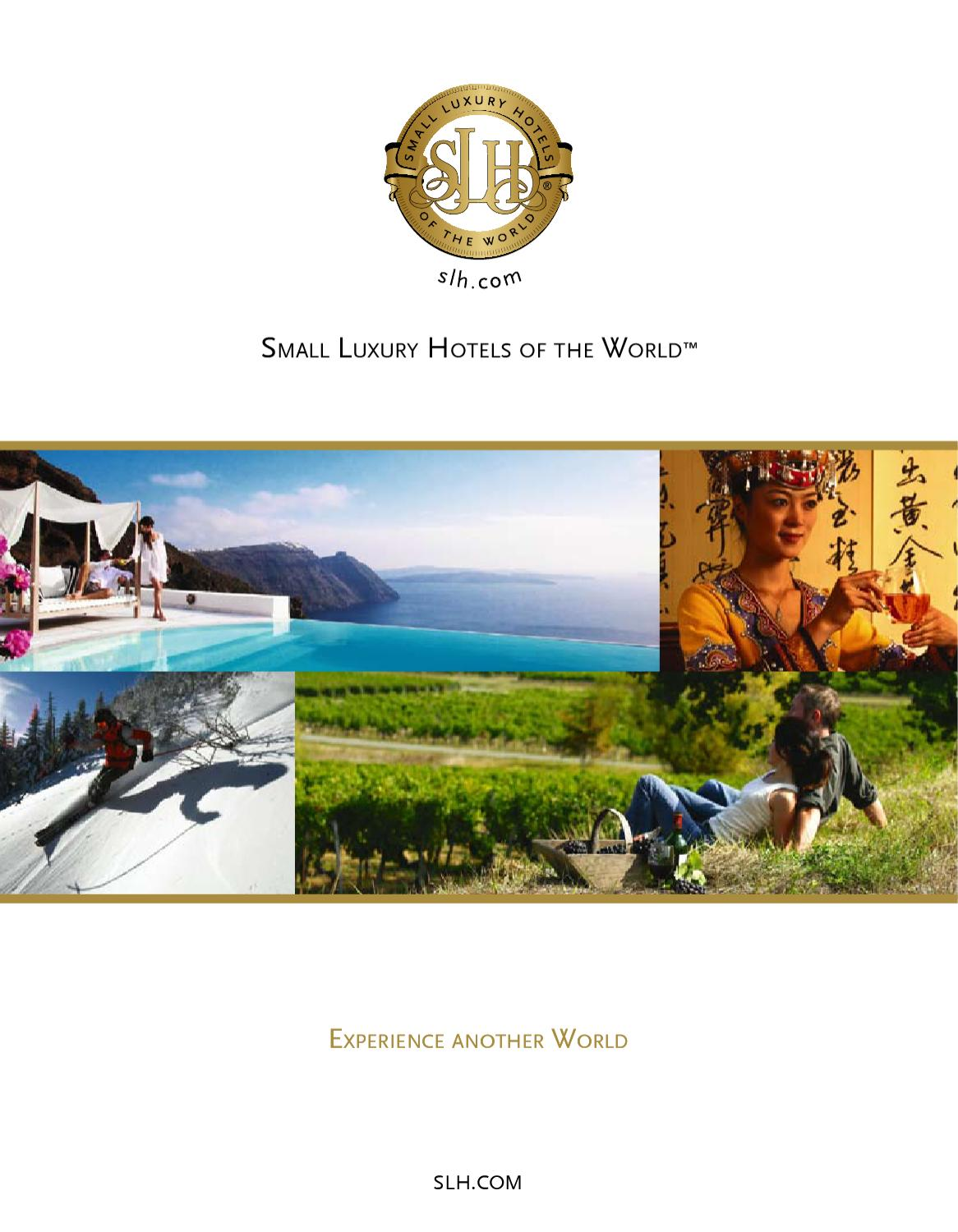 Small luxury hotels of the world 2012 by strattons issuu for Small luxury hotel group