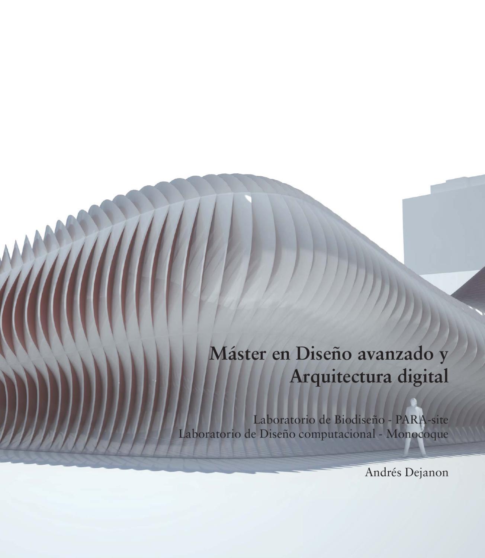 Dise o avanzado y arquitectura digital by andr s dejanon - Arquitectura de diseno ...