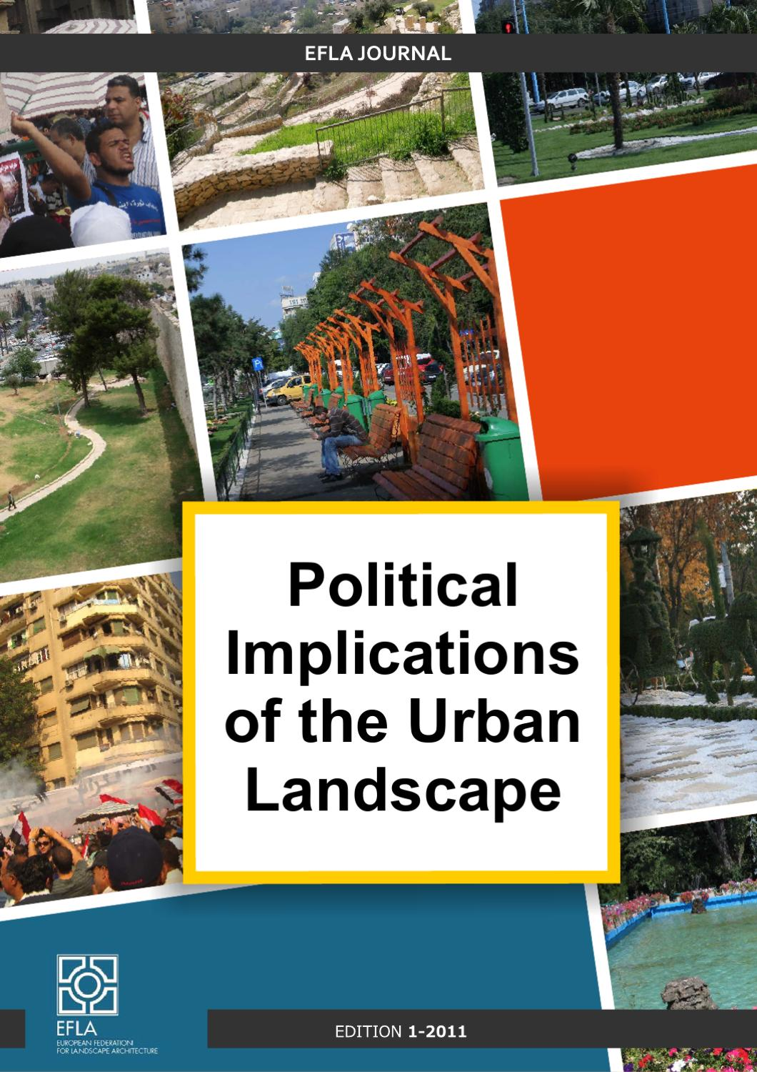 Political implications of the urban landscape by for International federation of landscape architects