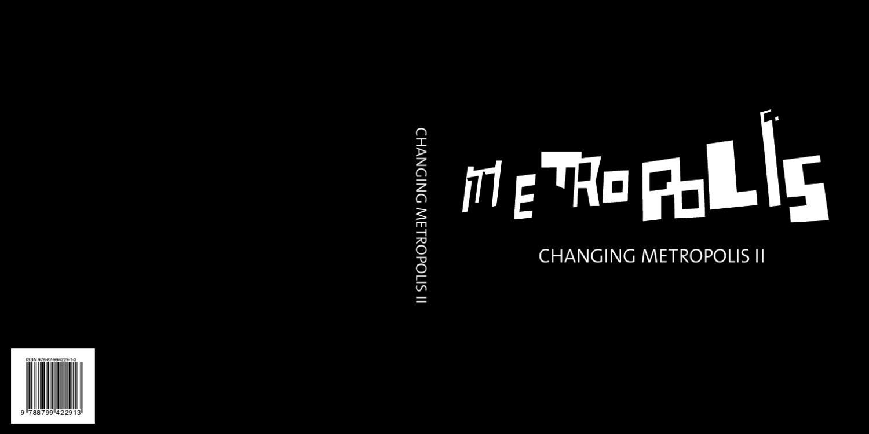 Changing Metropolis Iii By Katrien Verwilt Issuu