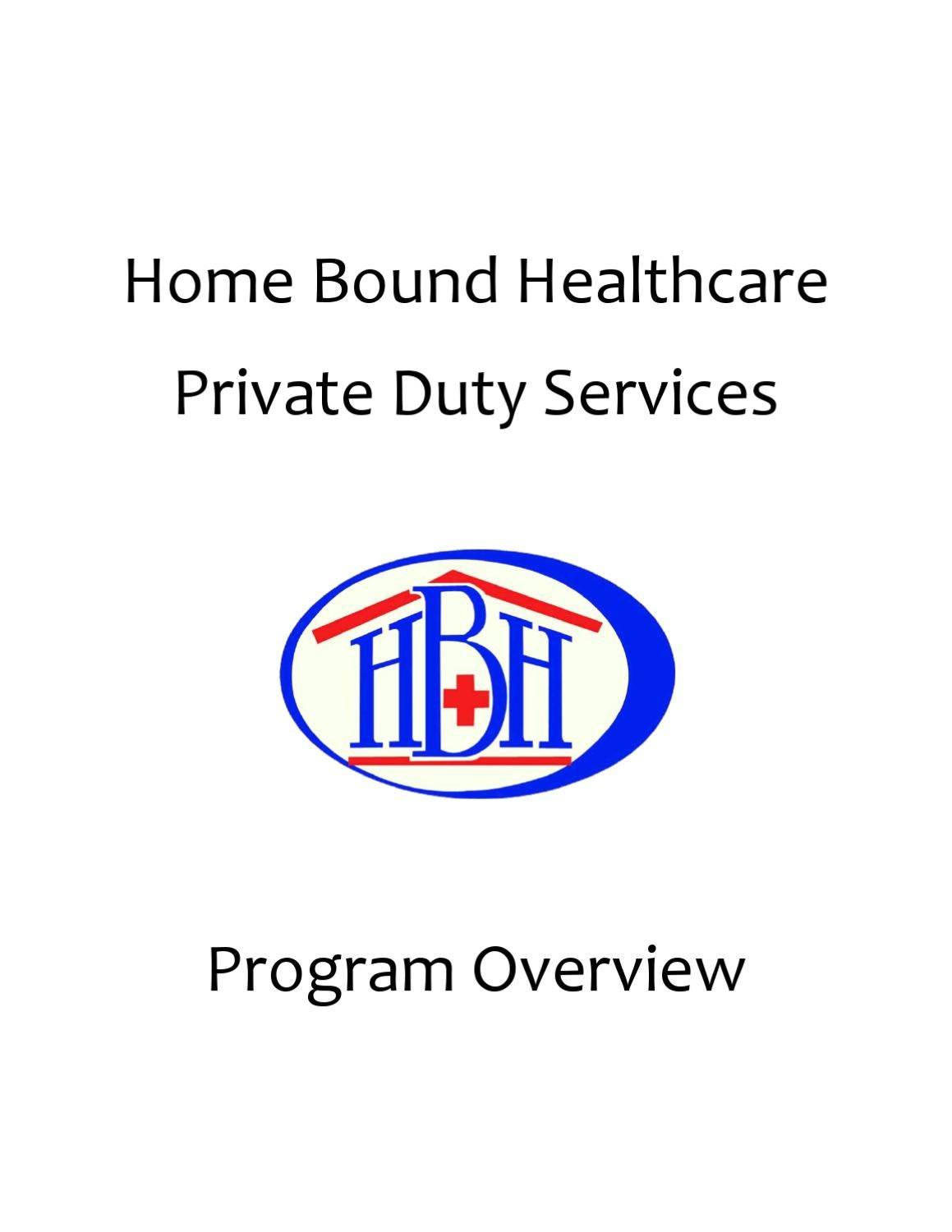 Private Duty Program Overview By Home Bound Healthcare Issuu