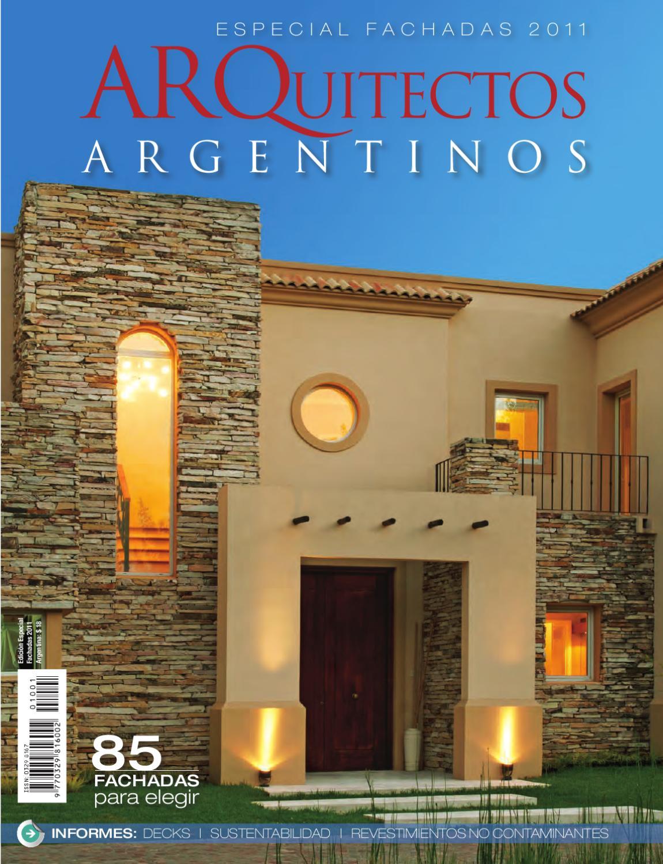 Edicion especial fachadas arquitectos argentinos 2011 by for Frentes de casas pintadas