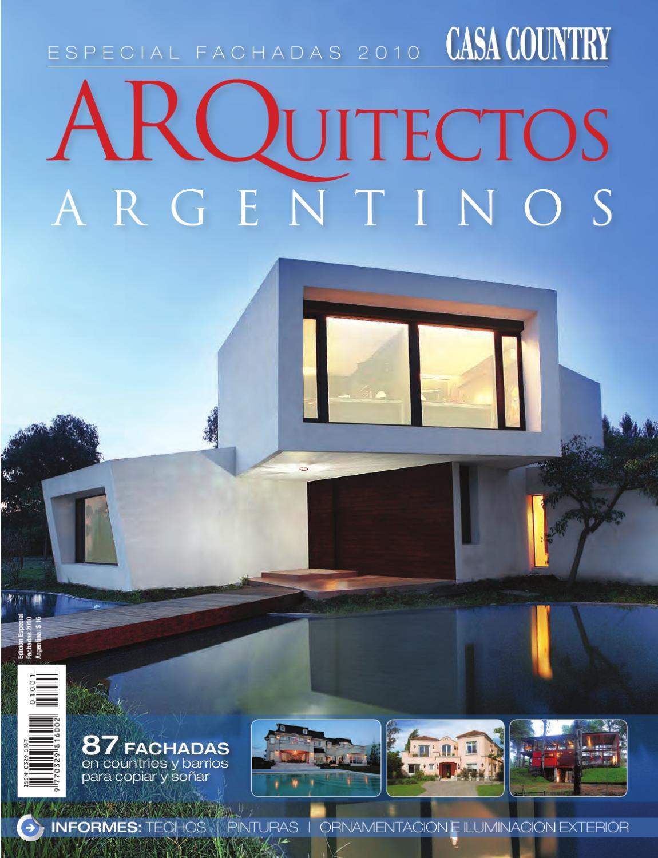 Fachadas arquitectos argentinos 2010 by martin jaunarena for Fachadas de casas con lamparas