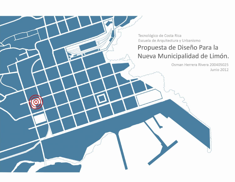 Propuesta de dise o para la nueva municipalidad de limon for Programas de arquitectura y diseno