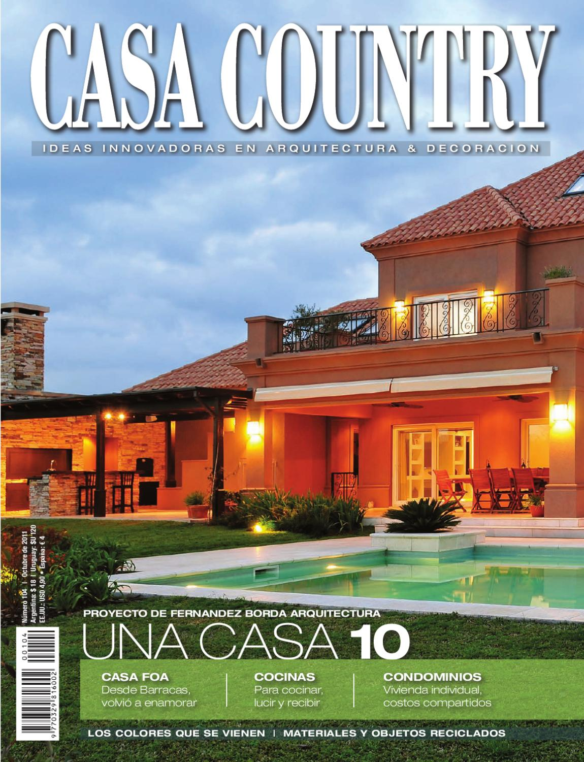 Casa country 104 octubre 2011 by martin jaunarena issuu for Modelos de techos metalicos para casas