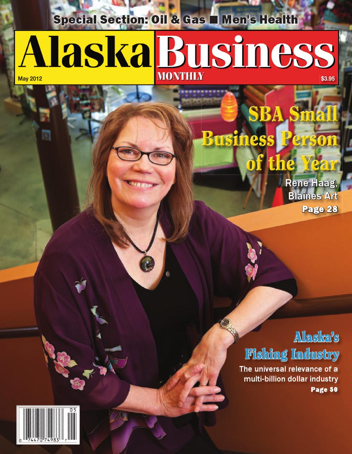May 2012 Alaska Business Monthly By Alaska Business