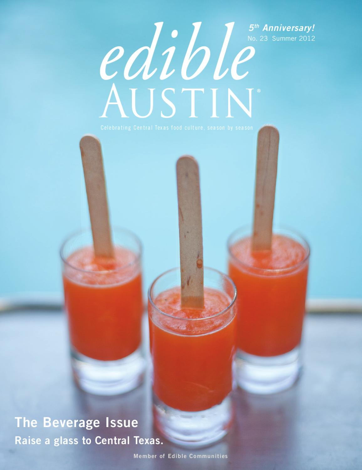 Edible Austin Summer 2012 by Edible Austin - issuu