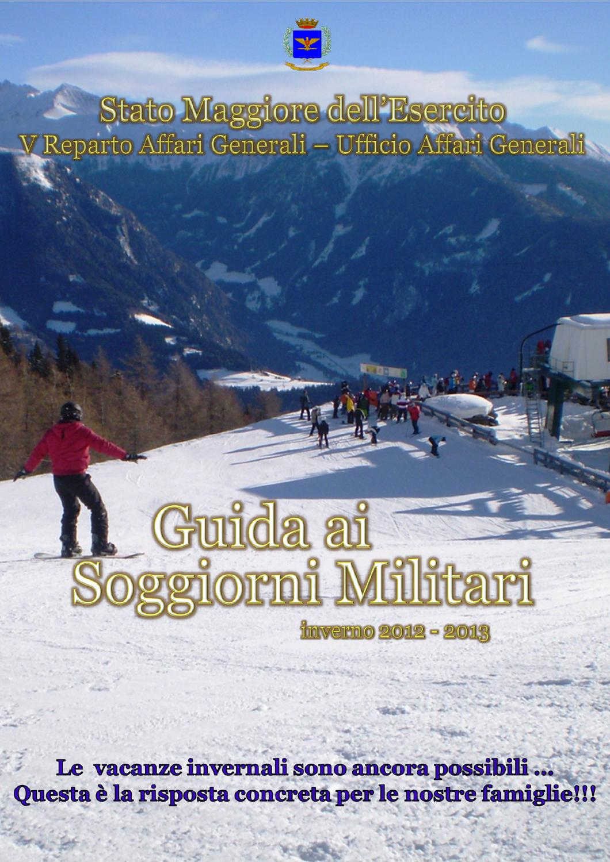 guida ai soggiorni militari inverno 2012 2013 by federico