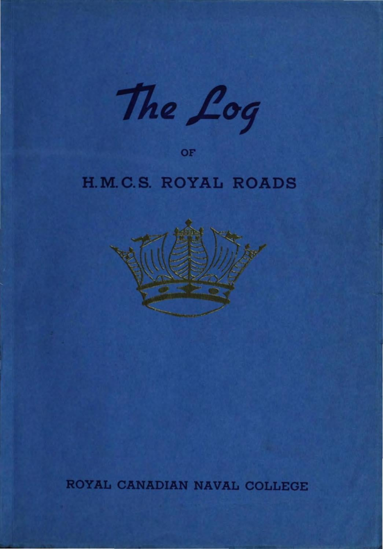 1944 Log HMCS Royal Roads by Royal Roads University ...