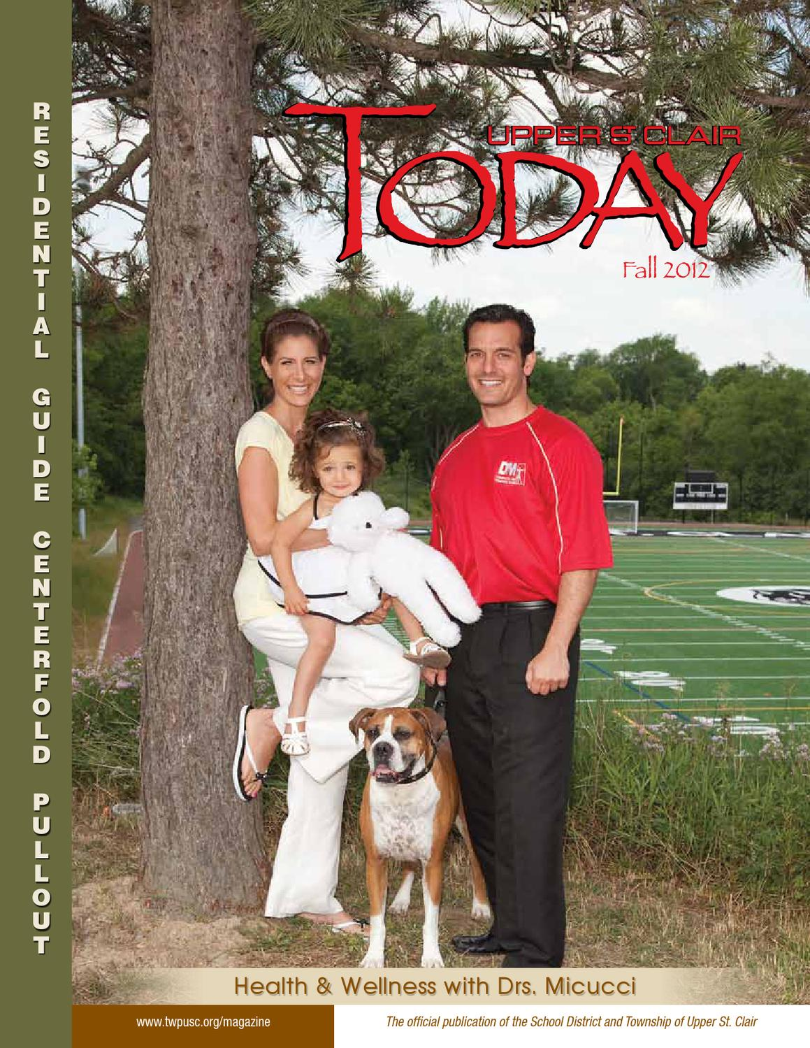 fall 2013 upper st clair today by upper st clair today magazine fall 2012 upper st clair today
