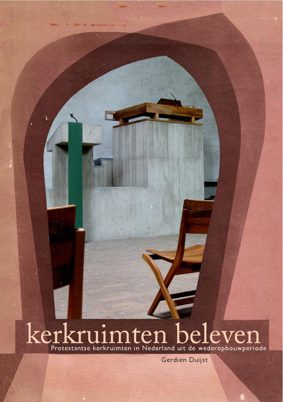G. H. Duijst - Kerkruimten beleven by Gerdien Duijst - issuu