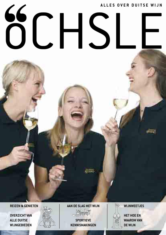 ÖCHSLE, Nederlands by Deutsches Weininstitut GmbH - issuu