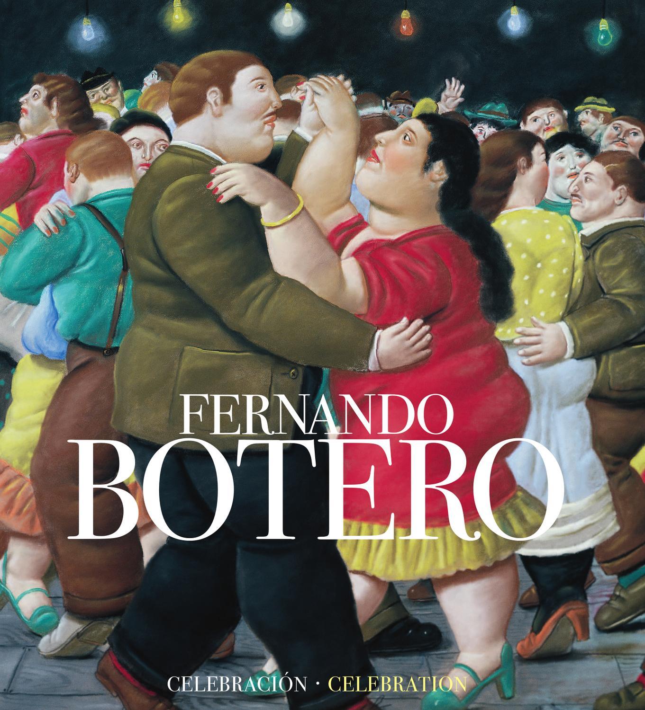 Fernando botero celebraci n by la f brica issuu - Fotos de botero ...