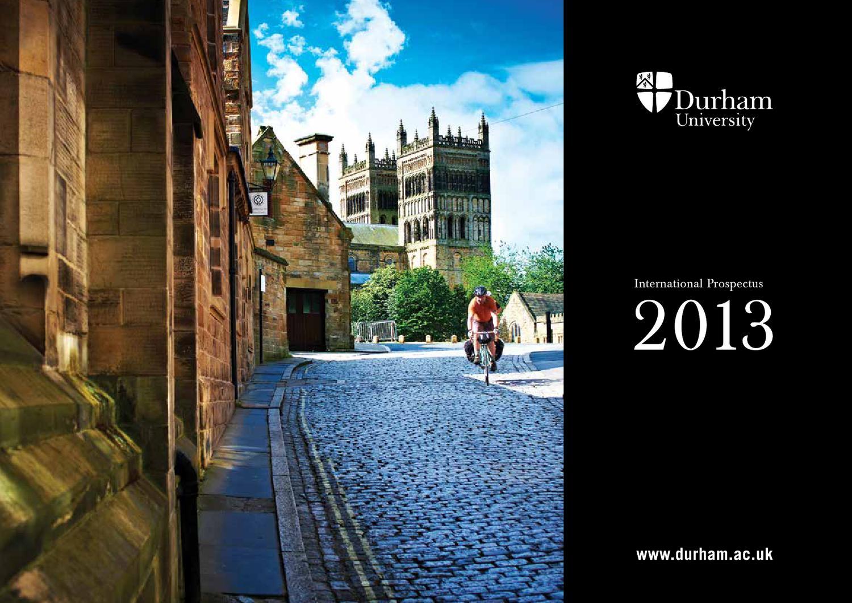 Durham university international prospectus 2013 by kristi - Durham university international office ...