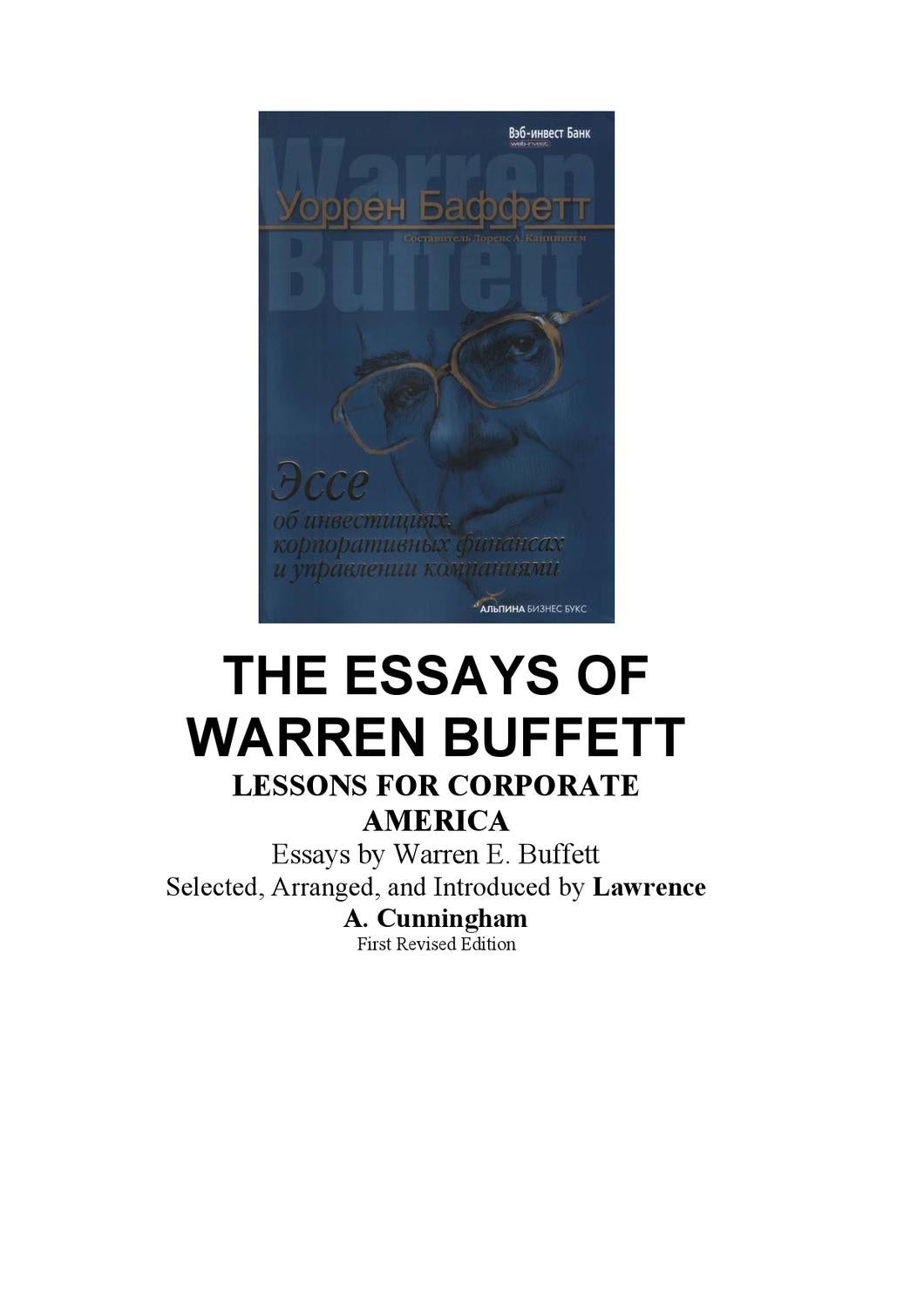 the essays of warren buffett pages Warren e buffett is the chief executive officer of berkshire hathaway, a $70+ billion holding company engaged in a variety of businesses bibliographic information title.
