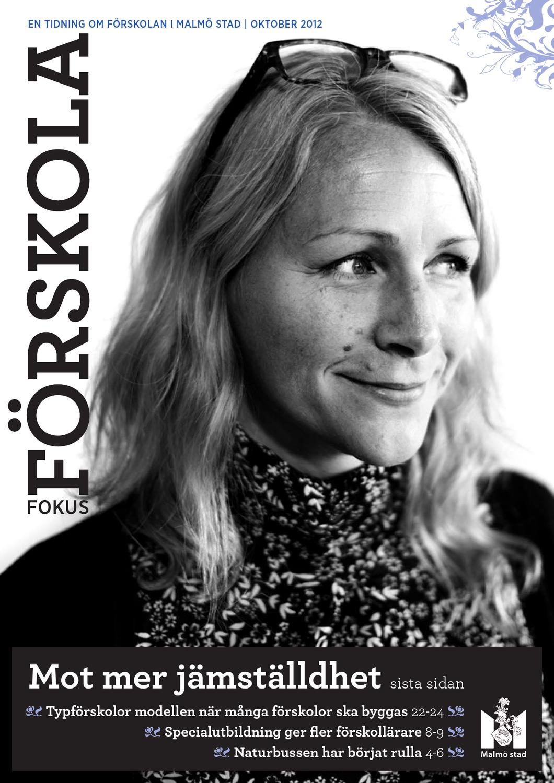 Fokus förskola nr 2, 2012 by pedagog malmö   issuu