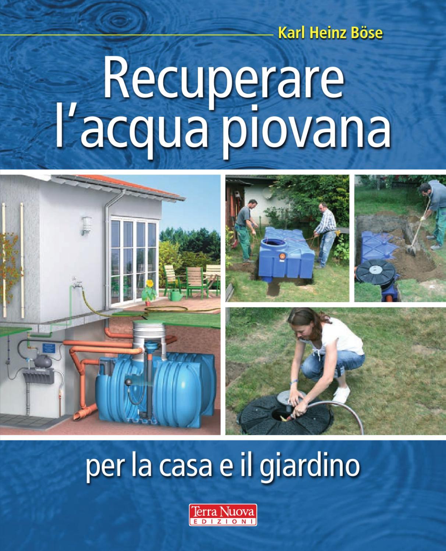 Recuperare l 39 acqua piovana per la casa e il giardino by - Centralina acqua per casa ...