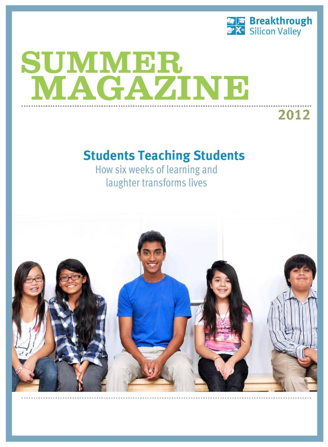 breakthrough silicon valley summer magazine by breakthrough breakthrough silicon valley summer magazine 2012