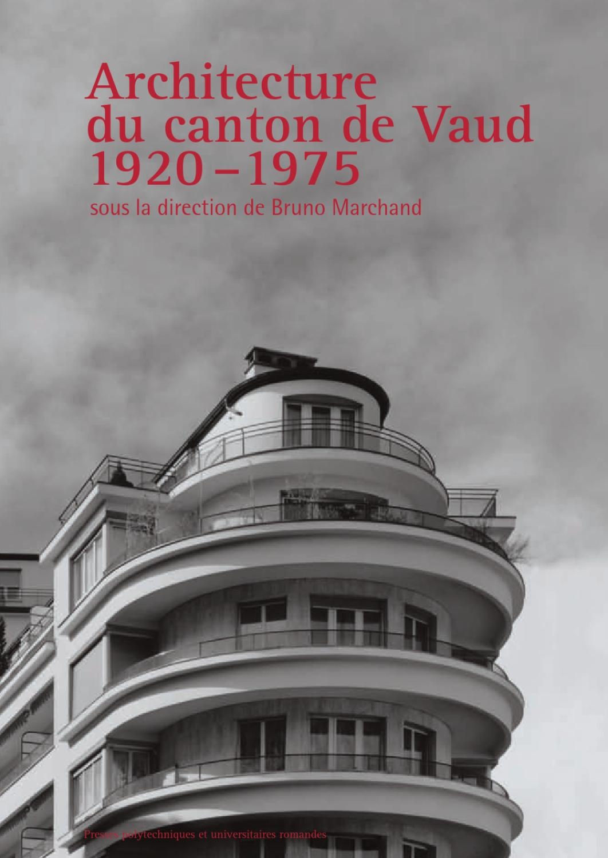 Architecture du canton de vaud by presses polytechniques for Ouvrage architectural