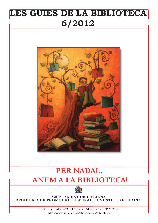 Per nadal anem a la biblioteca by biblioteca l 39 eliana - Biblioteca l eliana ...