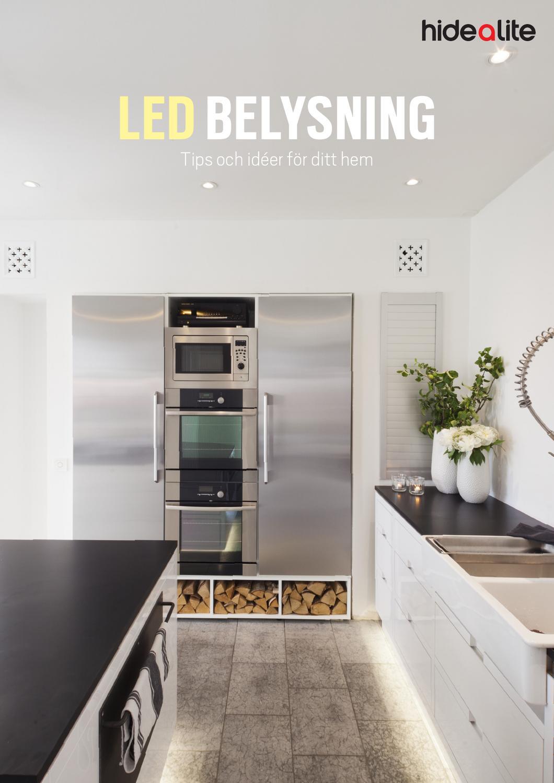 Led belysning   tips och idéer för ditt hem by hide a lite   issuu