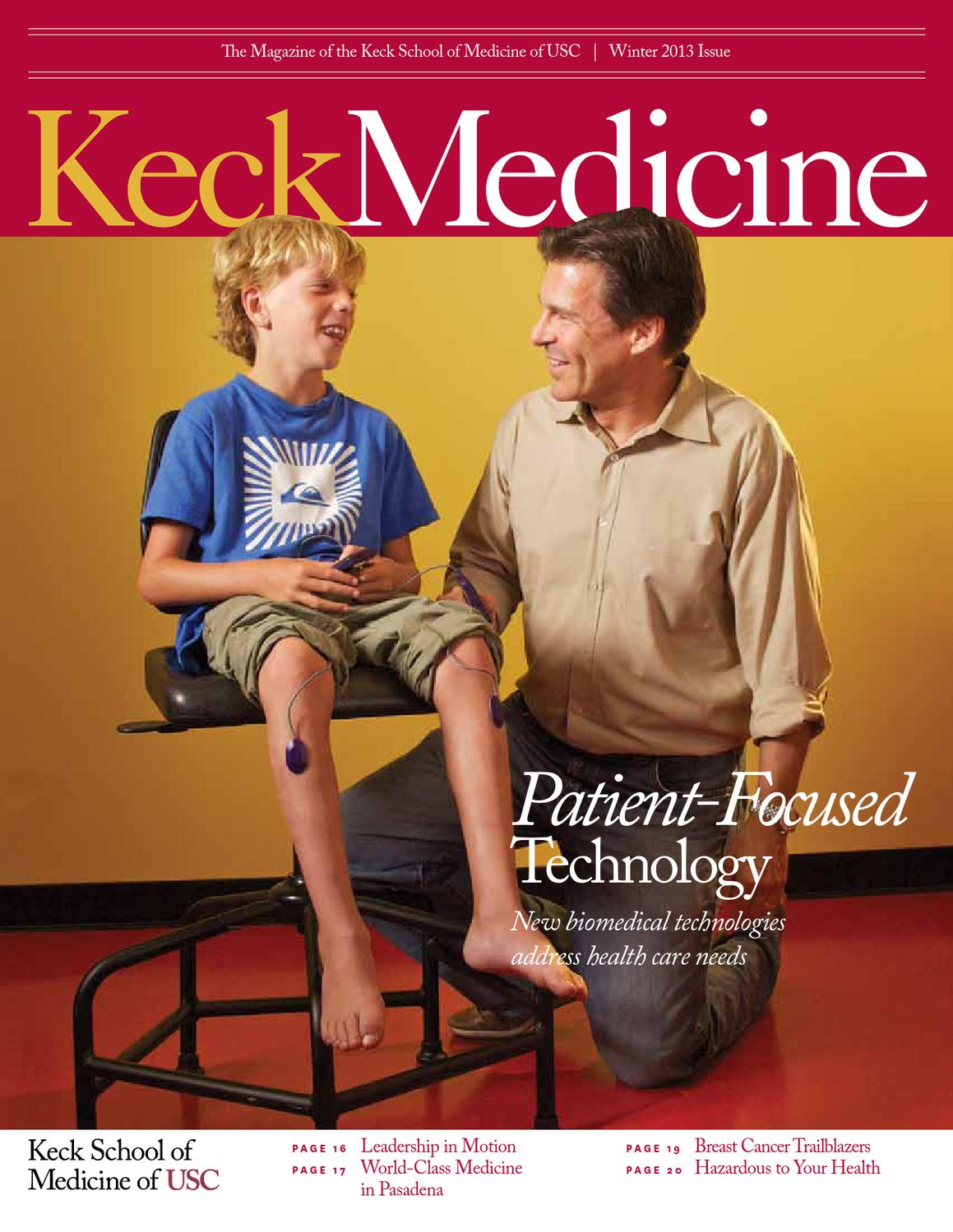 usc keck medicine magazine winter by university of southern usc keck medicine magazine winter 2013 by university of southern california issuu