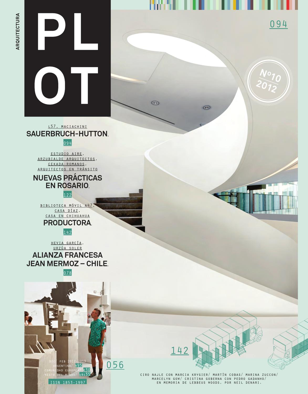 Plot 10 by revista plot issuu for Todo acerca de la arquitectura