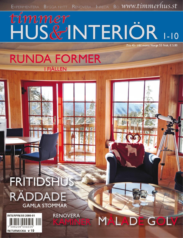 Timmerhus & interiör 10-2 by Timmerhus & interior - issuu
