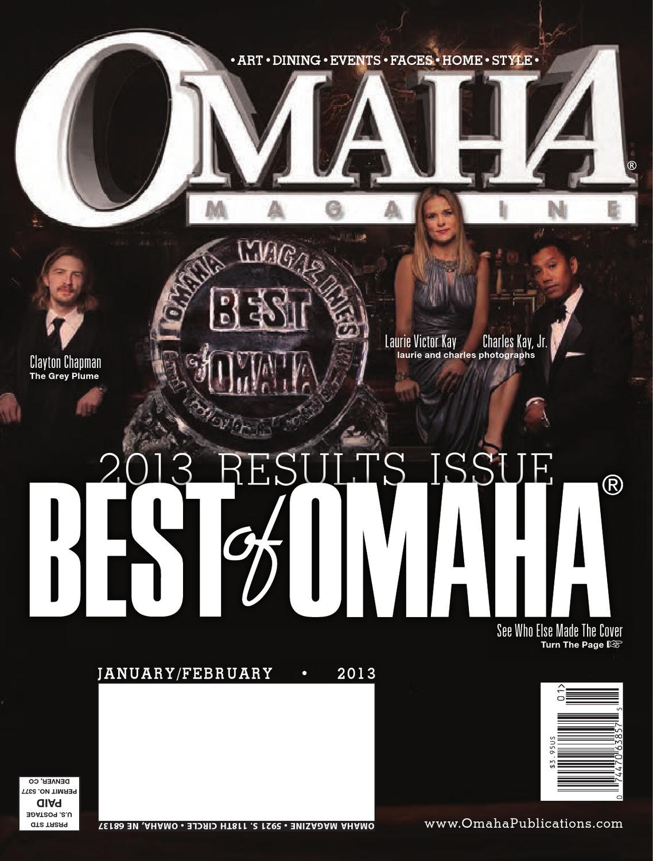 January February 2013 Omaha Magazine By Omaha Magazine Issuu