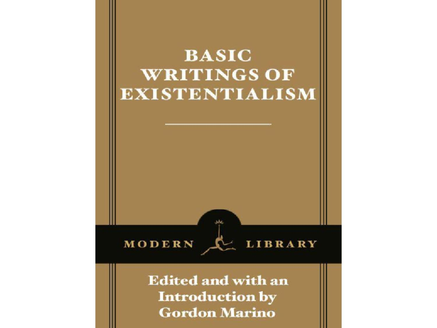 basic writings of existentialism modern marino gordon by mark basic writings of existentialism modern marino gordon by mark elmore issuu