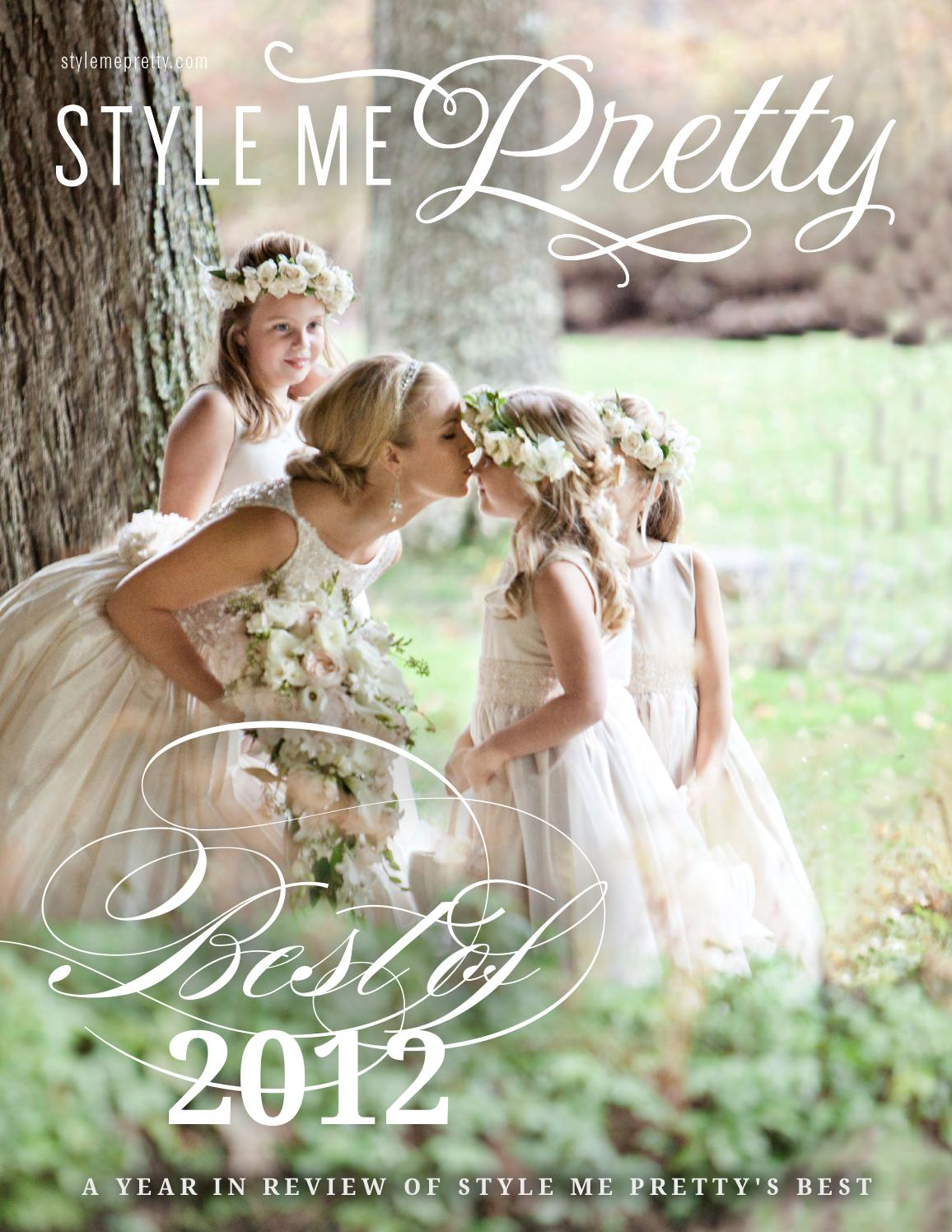 Style Me Pretty 39 S Best Weddings Of 2012 By Style Me Pretty Issuu