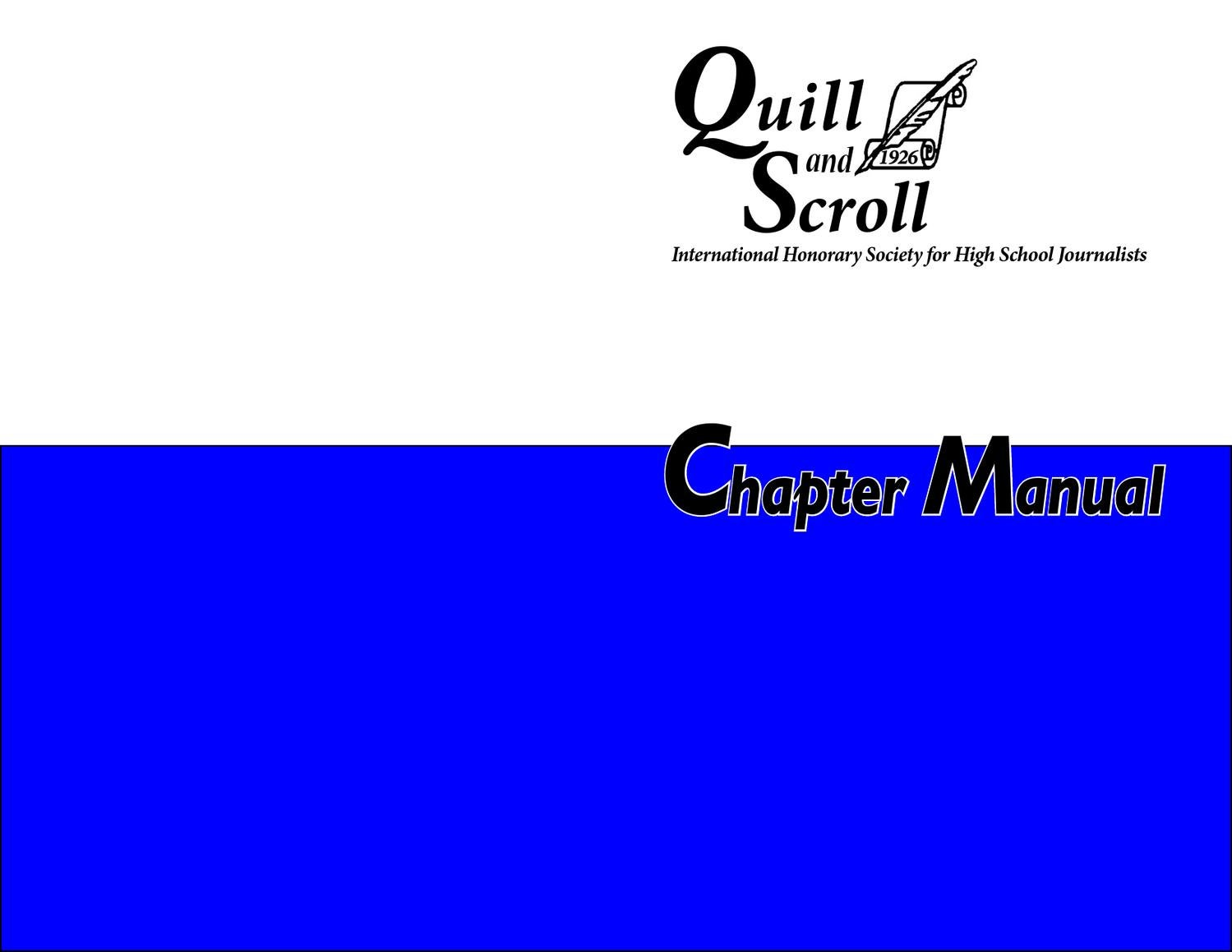 Quill and Scroll Honor Society Chapter Manual by Quill and