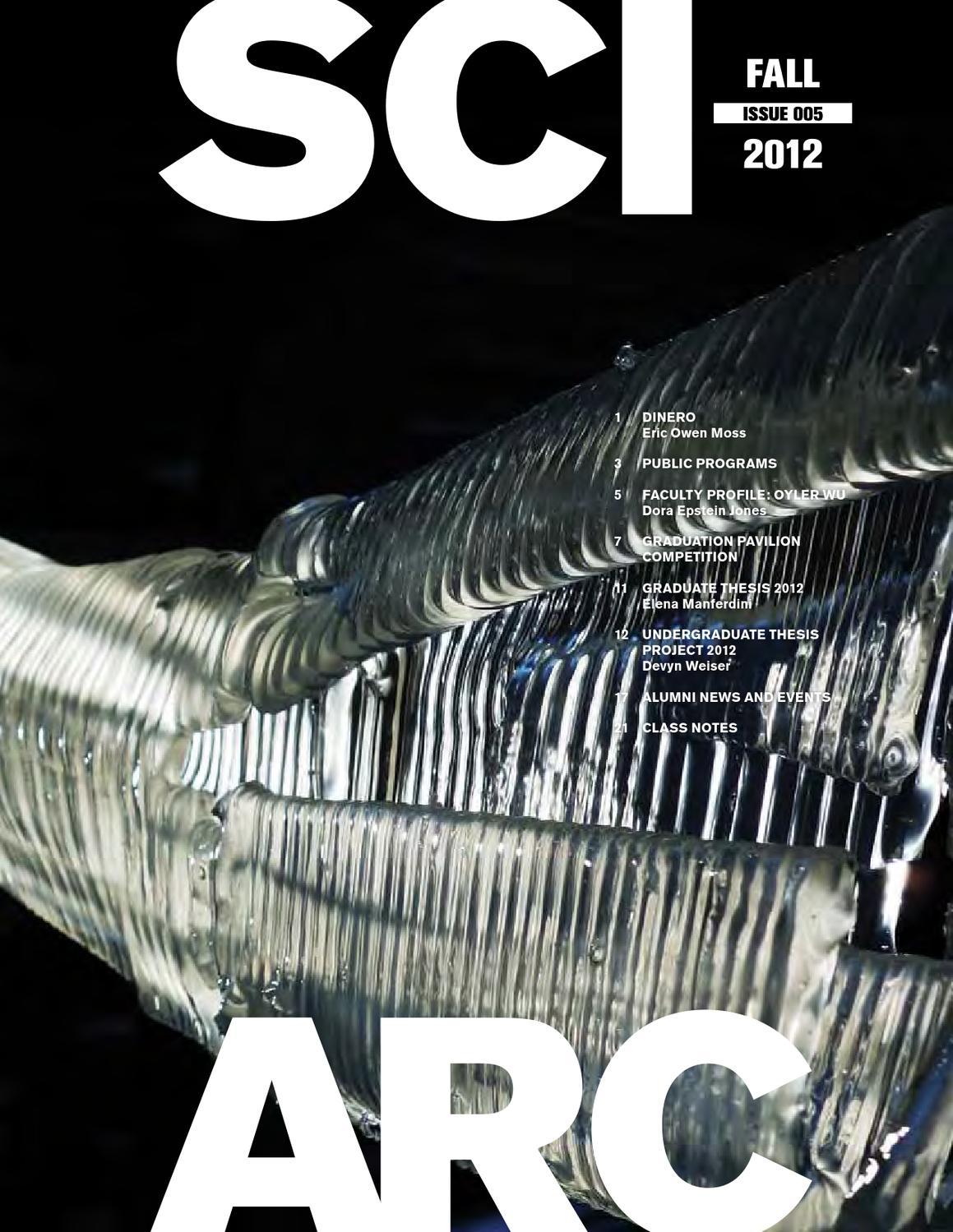 sciarc magazine no5 fall 2012 by sciarc issuu