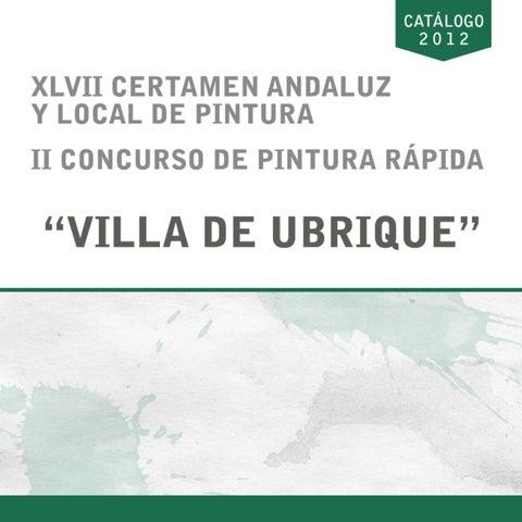 Catálogo de Pintura 2012 (Ayuntamiento de Ubrique)