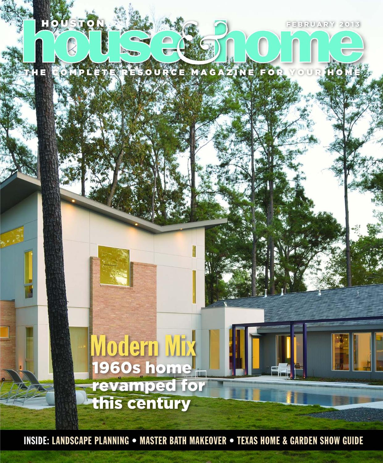 houston house home february 2013 issue by houston house