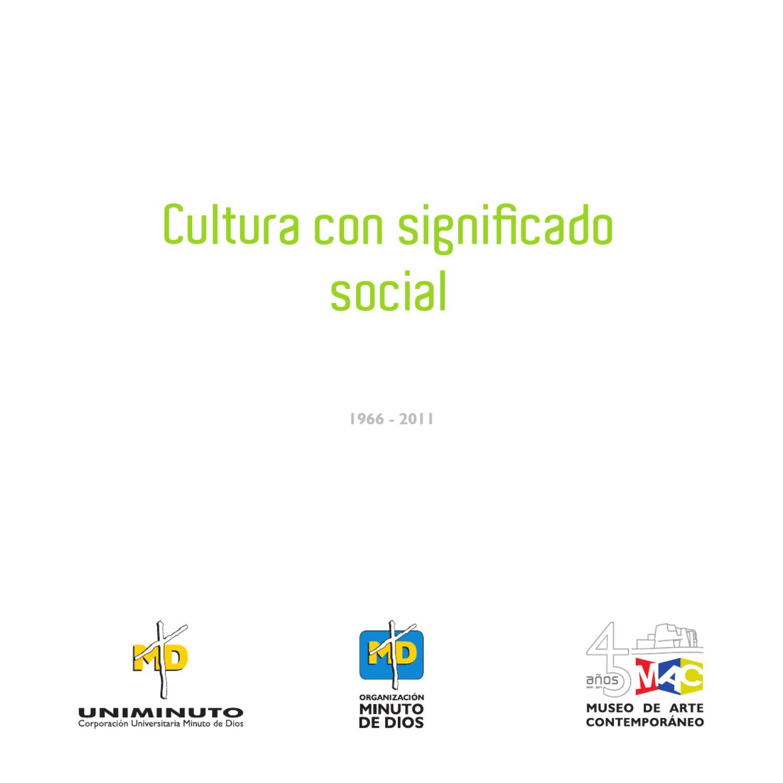 cultura con significado social by museo de arte On significado de contemporaneo