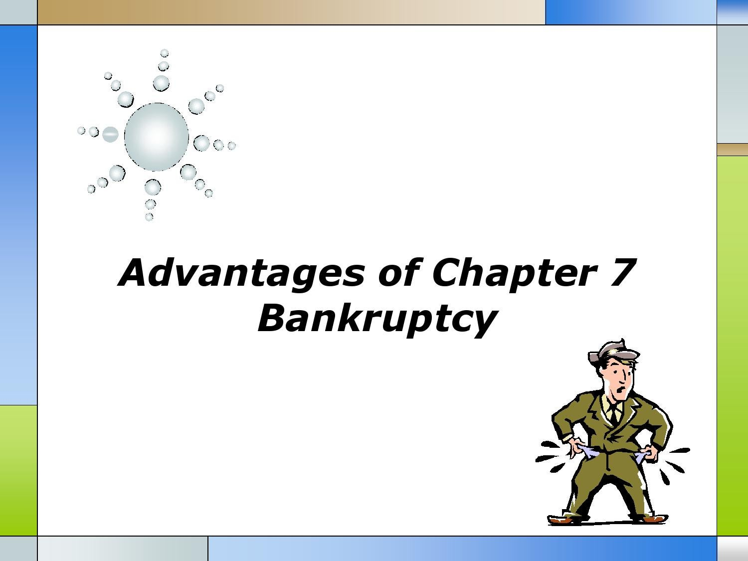 Advantages of Chapter 7 Bankruptcy by Matt Stone - issuu