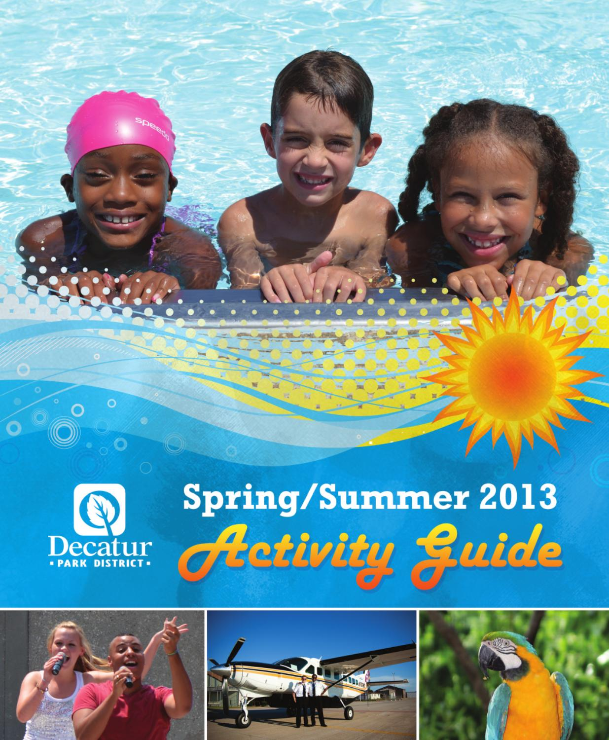 Spring Summer Activity Guide By Decatur Park District Issuu