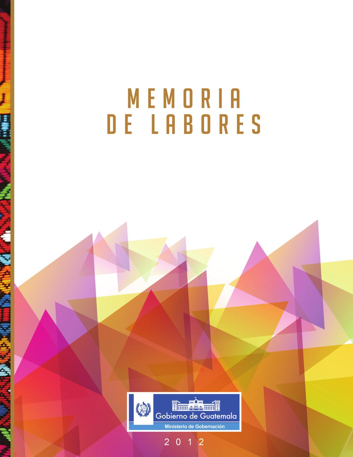 Memoria de labores 2012 del ministerio de gobernaci n by for Ministerio de gobernacion